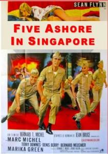 SEAN FLYNN--FIVE ASHORE IN SINGAPORE
