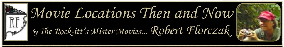 Movie Locations: The & Now